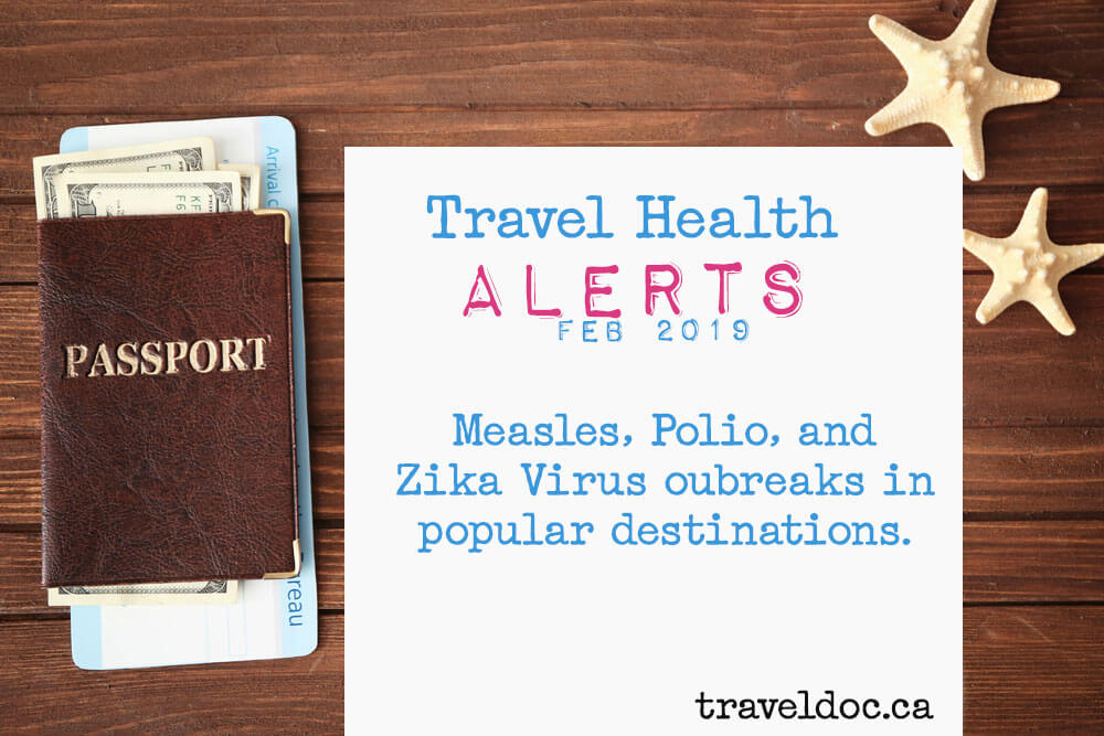 "A white page appears on a wooden desktop next to two starfish and a passport with money and a ticket inside. It says ""Travel Health Alerts FEB 2019 Measles, Polio, and Zika Virus outbreaks in popular destinations. traveldoc.ca"""